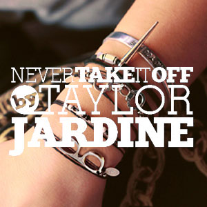 Never Take It Off Tay Jardine